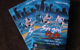 Sài Gòn kỳ án:Cuộc phiêu lưu của những giấc mơ