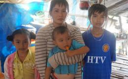Nhớ lời trăng trối của chồng, góa phụ gồng mình nuôi 4 con thơ