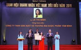 Tổng Giám đốc Dược phẩm Tâm Bình được vinh danh Doanh nhân Việt Nam tiêu biểu 2019