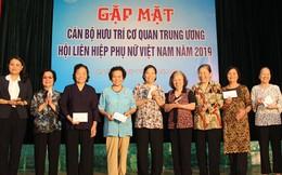 Gặp mặt và chúc thọ cán bộ hưu trí cơ quan TƯ Hội LHPN Việt Nam