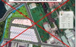 TP.HCM: Phân lô rao bán đất nền trái phép ở quận 12