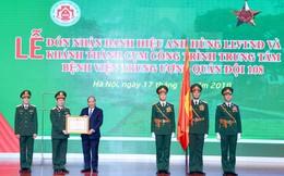 Bệnh viện 108 đón nhận danh hiệu Anh hùng lần thứ 2