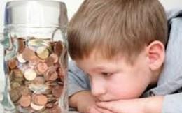 Đừng để trẻ nhỏ bị ám ảnh chuyện tiền bạc