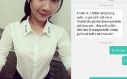 Mẹ nhận tin nhắn cầu cứu và nghi án con gái bị lừa bán sang Trung Quốc
