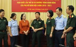 Phụ nữ Quân đội: Nửa nhiệm kỳ tiếp tục đẩy mạnh 2 khâu đột phá