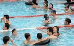 Chuyên gia lưu ý 7 điều để an toàn khi đi bơi ngày nắng nóng