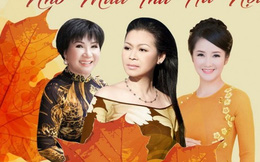 Khánh Ly, Lệ Thu, Hồng Nhung nhớ mùa thu Hà Nội