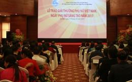 Khai mạc Lễ trao Giải thưởng PNVN và Ngày Phụ nữ Sáng tạo năm 2017