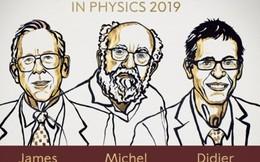 Nobel Vật lý 2019 vinh danh phát hiện về vũ trụ học và ngoại hành tinh