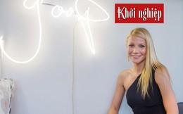 Nữ minh tinh Gwyneth Paltrow học làm CEO: Chấp nhận sự tổn thương