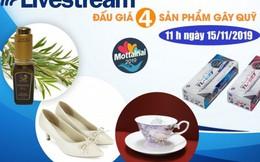 Đón xem livestream đấu giá 4 sản phẩm hấp dẫn gây quỹ Mottainai vào 11h00 ngày 15/11