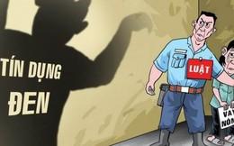 Trấn áp tội phạm 'tín dụng đen', kiểm soát chặt cầm đồ, đòi nợ