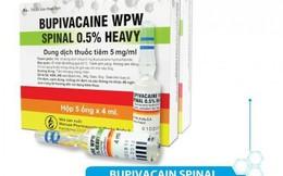 Thuốc tê Bupivacaine nghi làm sản phụ tử vong, Bộ Y tế ra công văn hỏa tốc