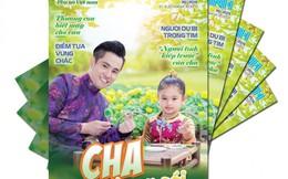 Mời bạn đón đọc Hạnh phúc gia đình số 39 chuyên đề 'Cha và con gái'