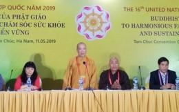 Hội thảo chủ đề Vesak 2019 thu hút 110 tham luận của học giả Việt Nam