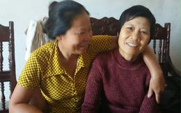 Nước mắt ngày gặp lại sau 20 năm của 2 chị em gái