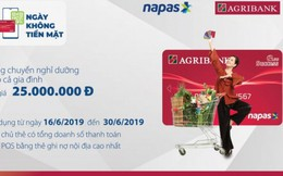 'Ngày không tiền mặt' cùng thẻ nội địa Agribank, nhận chuyến du lịch 5 sao cho gia đình