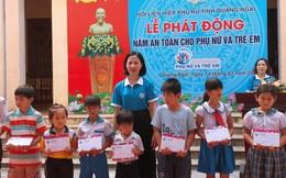 Quảng Ngãi thực hiện năm 'An toàn cho phụ nữ và trẻ em' với 3 trọng tâm