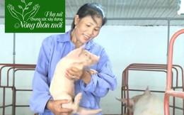 Mô hình trang trại khép kín, phát triển kinh tế địa phương