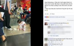 Dân mạng ca ngợi bé 3 tuổi lau sàn sân bay