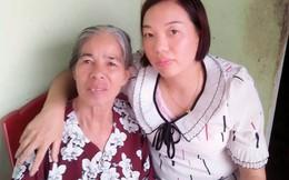 Mẹ già sững sờ khi thấy con gái trở về sau 18 năm bị lừa bán