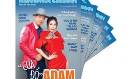 Mời bạn đón đọc Hạnh phúc gia đình số 42 chuyên đề 'Cưa đổ' Adam