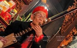 Nghệ nhân nhân dân Nguyễn Phú Đẹ qua đời ở tuổi 97