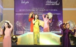 Tôn vinh quyền năng phụ nữ và bản sắc văn hóa