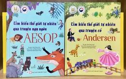 Khám phá thế giới tự nhiên qua truyện cổ Andersen và ngụ ngôn Aesop