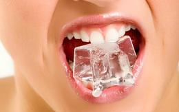 Thói quen nhai đá lạnh và những hệ luỵ xấu cho sức khoẻ