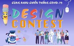 """""""Săn"""" giải thưởng 40 triệu đồng từ cuộc thi thiết kế cổ vũ chiến thắng Covid-19"""