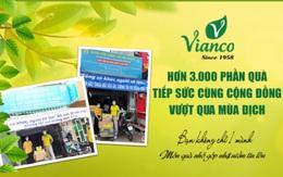 Vianco tiếp sức hơn 3000 phần quà cùng cộng đồng vượt qua đại dịch