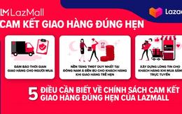 Dịch vụ cam kết giao hàng đúng hạn đầu tiên tại Đông Nam Á