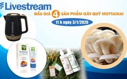11h00 ngày 3/1: Livestream đấu giá 4 sản phẩm hấp dẫn gây quỹ Mottainai