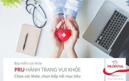 """""""Pru - Hành trang vui khỏe"""" - Sản phẩm bảo hiểm bổ trợ bảo vệ sức khỏe mới của Prudential Việt Nam"""
