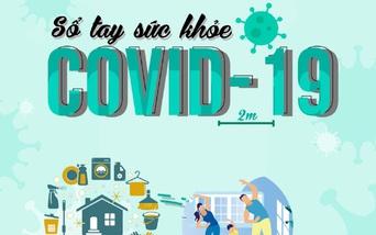 """""""Sổ tay Sức khỏe Covid-19"""" - Phần 1: Vệ sinh khử khuẩn"""