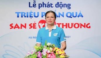 Chủ tịch Hội LHPN Việt Nam: Sẽ có hàng triệu phụ nữ, trẻ em nhận được những phần quà san sẻ yêu thương