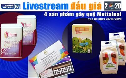 11h30 ngày 23/10: Livestream đấu giá 4 sản phẩm gây quỹ Mottainai 2020