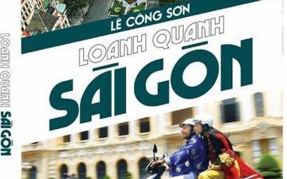 """Một Sài Gòn """"thương nhau còn không hết"""""""